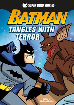 Batman Tangles with Terror