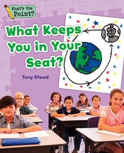 What Keeps You in Your Seat?