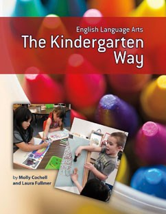 English Language Arts the Kindergarten Way