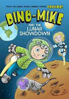 Dino-Mike and the Lunar Showdown