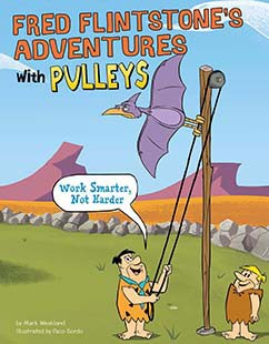 Fred Flintstone's Adventures with Pulleys: Work Smarter, Not Harder