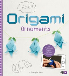 Easy Origami Ornaments: An Augmented Reality Crafting Experience