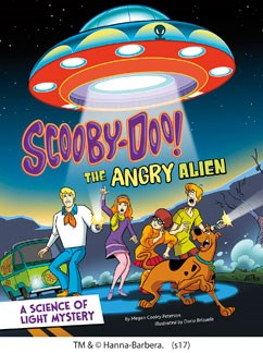 Scooby-Doo! A Science of Light Mystery: The Angry Alien
