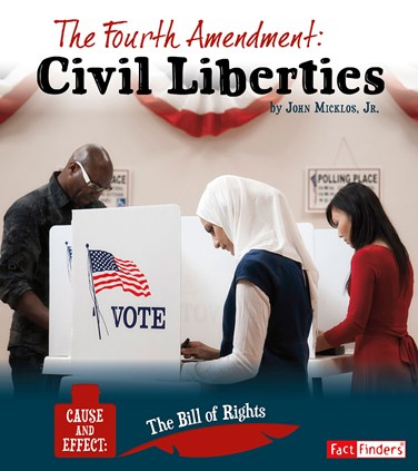 The Fourth Amendment: Civil Liberties