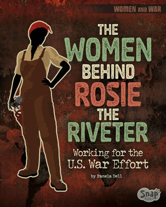 The Women Behind Rosie the Riveter: Working for the U.S. War Effort