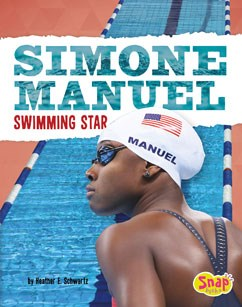 Simone Manuel: Swimming Star