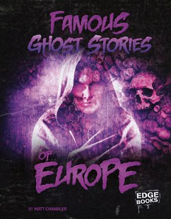 Famous Ghost Stories of Europe | Capstone Classroom