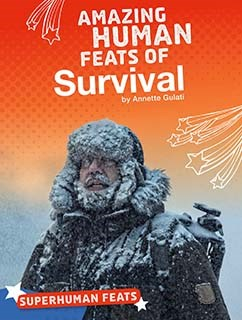 Amazing Human Feats of Survival