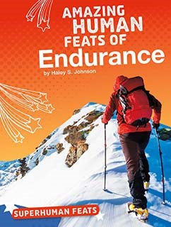 Amazing Human Feats of Endurance