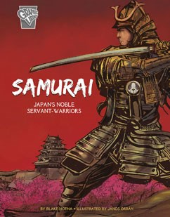Samurai: Japan's Noble Servant-Warriors
