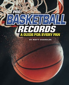 Pro Basketball Records: A Guide for Every Fan