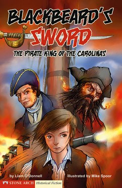 Blackbeard's Sword: The Pirate King of the Carolinas