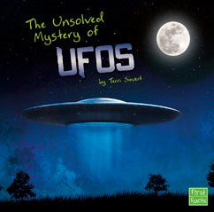 The Unsolved Mystery of UFOs | Capstone Library
