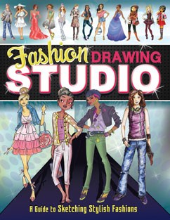 Fashion Drawing Studio: A Guide to Sketching Stylish Fashions