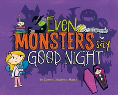 Even Monsters Say Good Night