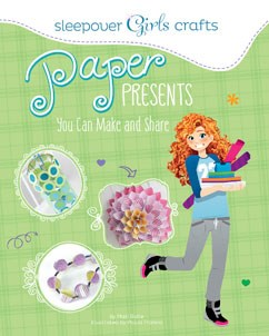 Sleepover Girls Crafts Paper Presents You Can Make And Share