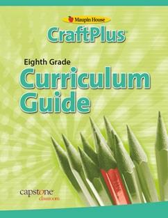 CraftPlus Teacher's Curriculum Guide Grade 8   Capstone