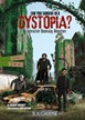 Can You Survive in a Dystopia?: An Interactive Doomsday Adventure