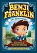 Benji Franklin: Kid Zillionaire: Money Troubles