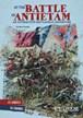 At the Battle of Antietam: An InteractiveBattlefield Adventure