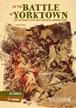 At the Battle of Yorktown: An InteractiveBattlefield Adventure