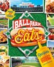 Ballpark Eats: Recipes Inspired by America's Baseball Stadiums