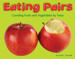 Eating Pairs: Counting Fruits and Vegetables by Twos