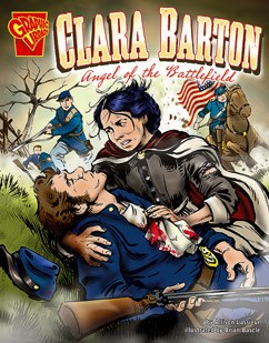 Clara Barton: Angel of the Battlefield