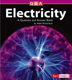 Electricity: A Question and Answer Book