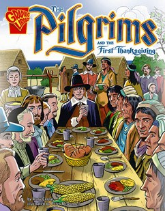 The Pilgrims and the First Thanksgiving