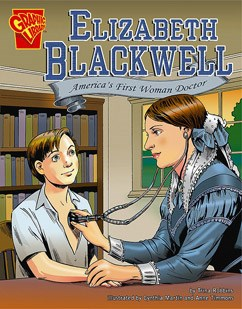 Elizabeth Blackwell: America's First Woman Doctor
