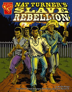 nat turner s slave rebellion capstone young readers