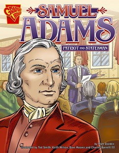 Samuel Adams: Patriot and Statesman