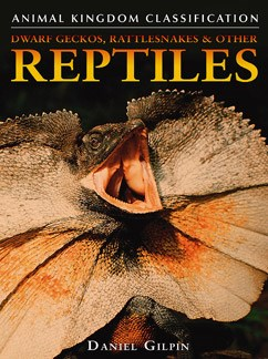 Dwarf Geckos, Rattlesnakes, and Other Reptiles