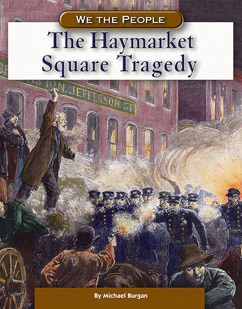 The Haymarket Square Tragedy