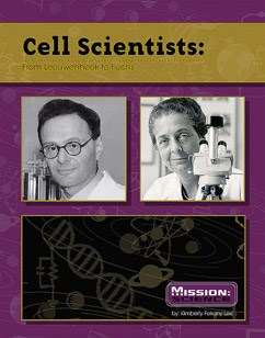 Cell Scientists: From Leeuwenhoek to Fuchs