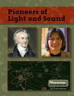 Pioneers of Light and Sound