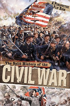 The Split History of the Civil War: A Perspectives Flip Book