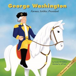 George Washington: Farmer, Soldier, President