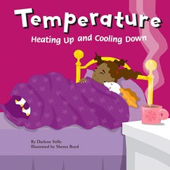 Temperature: Heating Up and Cooling Down