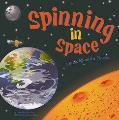 Spinning in Space: A Book About the Planets