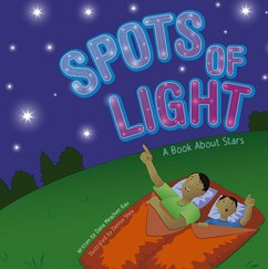 Spots of Light: A Book About Stars
