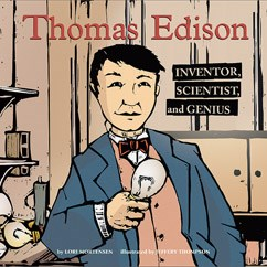Thomas Edison: Inventor, Scientist, and Genius