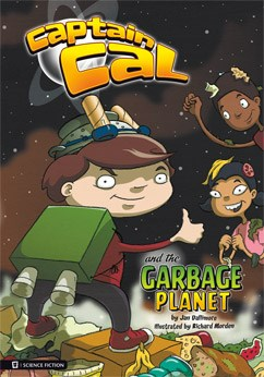 Captain Cal and the Garbage Planet