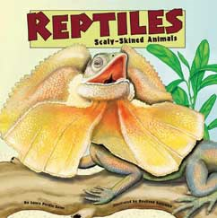 Reptiles: Scaly-Skinned Animals