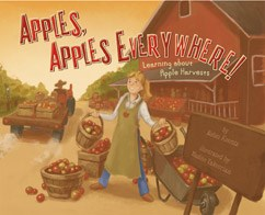 Apples, Apples Everywhere!: Learning About Apple Harvests