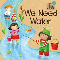 We Need Water