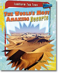 The World's Most Amazing Deserts