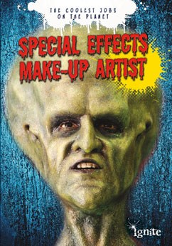 Special Effects Make-up Artist: The Coolest Jobs on the Planet