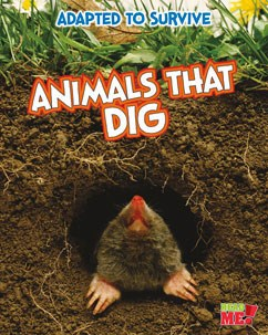 Adapted to Survive: Animals that Dig